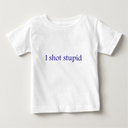 tiré estúpido t shirts