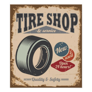 Tire Shop Advertising Grunge Style Poster