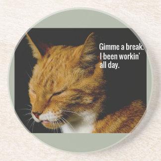 "Tired Cat Design - ""Gimme a break."" Drink Coaster"