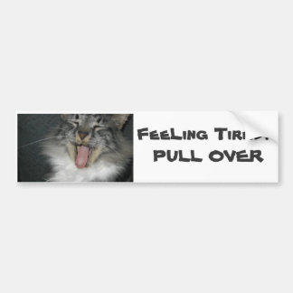 Tired DRIVERS !!! Car Bumper Sticker