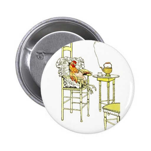 Tired Hen Having a Cuppa Pinback Button