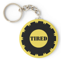 Tired Keychain