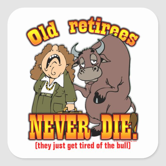 Tired of Bull Square Sticker