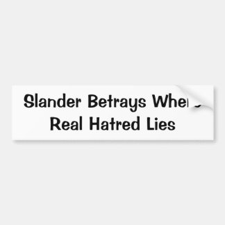Tired of the Name Calling? Bumper Sticker