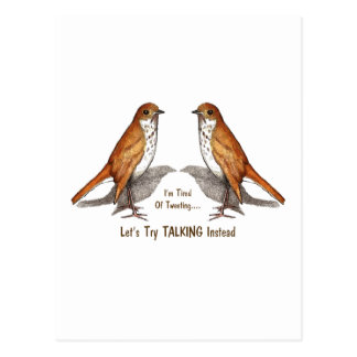Tired of Tweeting: Two Birds: Let's Talk Instead Postcard