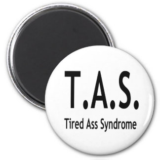 Tired Syndrome 2 Inch Round Magnet