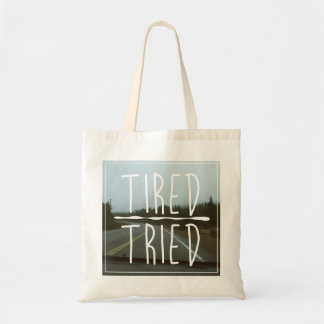 TIRED/TRIED TOTE BAG