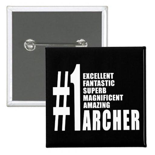 Tiro al arco y Archers: Número uno Archer Pin