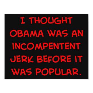 """tirón incompetente de obama antes de popular invitación 4.25"""" x 5.5"""""""