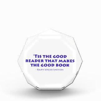 Tis el buen lector que hace el buen libro