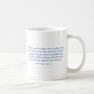 'Tis The Good Reader That Makes The Good Book Coffee Mug