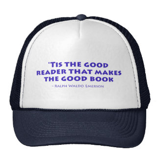 'Tis The Good Reader That Makes The Good Book Trucker Hat