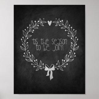 Tis The Season Chalkboard Poster