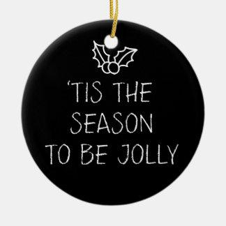 Tis the Season Fa La La Chalkboard Tree Ornament