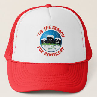 'Tis The Season For Genealogy Trucker Hat