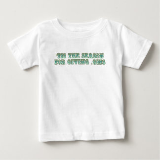 'tis the season for giving .gifs baby T-Shirt