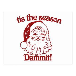 Tis the Season funny christmas Postcard