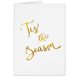 Tis The Season Gold Faux Foil Metallic Quote Card