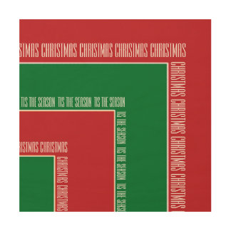 """""""Tis The Season"""" Red/Green Color Corner (MB) Wood Canvas"""
