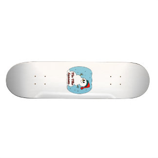 Tis The Season Snowman Skateboard Deck
