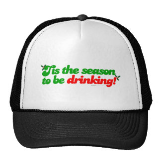 Tis The Season To Be Drinking - Chrismas Xmas Trucker Hat
