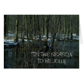 'TIS THE SEASON TO BE JOLLY CARD
