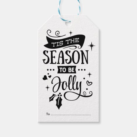 Tis The Season to be Jolly /Christmas Quote Gift Tags