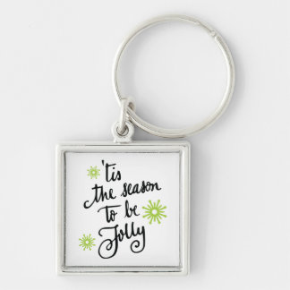 Tis the Season to be Jolly | lime green Keychain