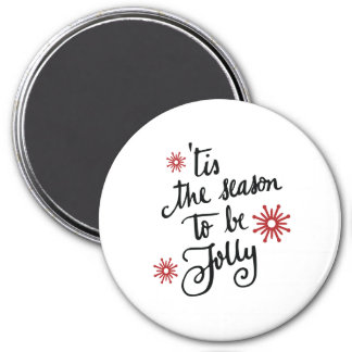 Tis the season to be jolly | red magnet