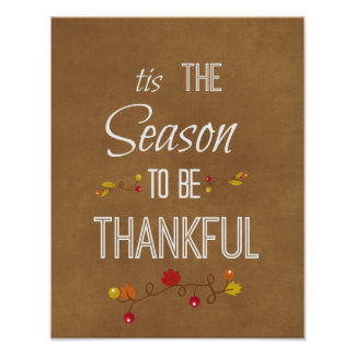 Tis the Season to be Thankful Quote Poster