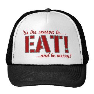Tis the season to EAT! Trucker Hat
