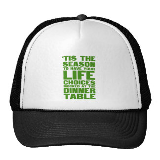 'tis the season to have your life choices mocked a trucker hat