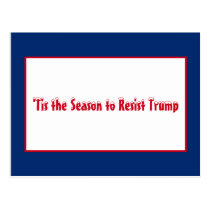 Tis the Season to Resist Trump Christmas Holiday Postcard