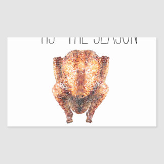 Tis The Seasons To Eat Turkey Rectangular Sticker