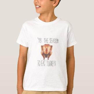 Tis The Seasons To Eat Turkey T-Shirt
