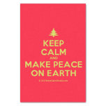 """[Xmas tree] keep calm and make peace on earth  Tissue Paper 10"""" X 15"""" Tissue Paper"""