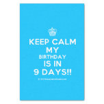 "[Cupcake] keep calm my birthday is in 9 days!!  Tissue Paper 10"" X 15"" Tissue Paper"