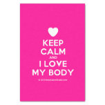"""[Love heart] keep calm and i love my body  Tissue Paper 10"""" X 15"""" Tissue Paper"""