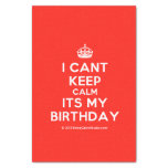 """[Crown] i cant keep calm its my birthday  Tissue Paper 10"""" X 15"""" Tissue Paper"""