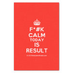 """[Crown] f*#k calm today is result  Tissue Paper 10"""" X 15"""" Tissue Paper"""