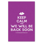 "[Two hearts] keep calm and we will be back soon  Tissue Paper 10"" X 15"" Tissue Paper"