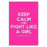 "keep calm and fight like a girl  Tissue Paper 10"" X 15"" Tissue Paper"
