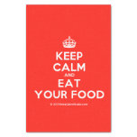 """[Crown] keep calm and eat your food  Tissue Paper 10"""" X 15"""" Tissue Paper"""