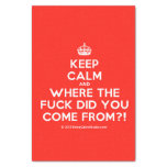 """[Crown] keep calm and where the fuck did you come from?!  Tissue Paper 10"""" X 15"""" Tissue Paper"""