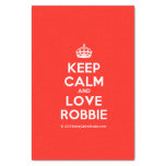 "[Crown] keep calm and love robbie  Tissue Paper 10"" X 15"" Tissue Paper"