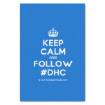 "[Crown] keep calm and follow #dhc  Tissue Paper 10"" X 15"" Tissue Paper"