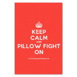 """[Crown] keep calm and pillow fight on  Tissue Paper 10"""" X 15"""" Tissue Paper"""