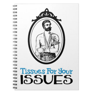 Tissues For Your Issues | Snarky Victorian Quote Spiral Notebook