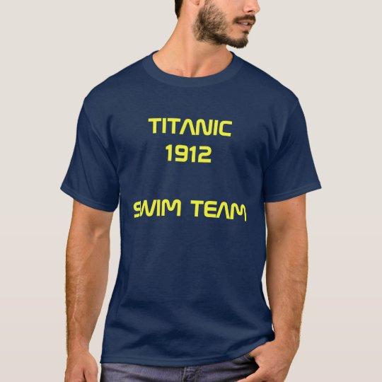 TITANIC 1912 SWIM TEAM T-Shirt