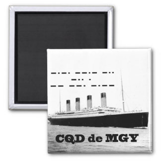 Titanic CQD de MGY Radio Distress Signal Magnet